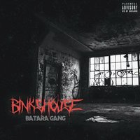 Binks House — Batara Gang