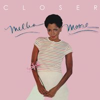 Closer — Melba Moore