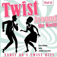 Twist Around the World, Vol. 6 — сборник