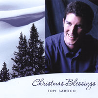 Christmas Blessings — Tom Baroco