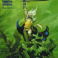 Frost and Fire — Cirith Ungol
