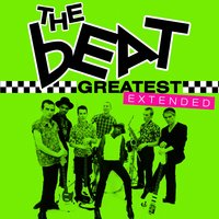Greatest - The Beat (Extended) — The Beat