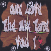 One Love The Mix Tape Vol. 1 — сборник