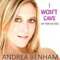 I Won't Cave (The Total Package) — Andrea Benham