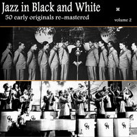 Jazz in Black and White Volume 2 — Red Nichols, Miff Mole