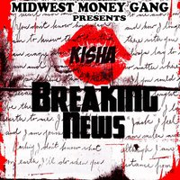 Breaking News — Kisha