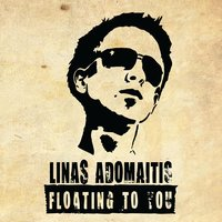 Floating to You — Linas Adomaitis
