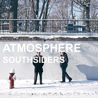 Southsiders — Atmosphere