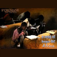 A Song of Hope for Africa — S'chomane