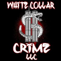 White Collar Crime,  LLC - EP — White Collar Crime, LLC