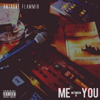 Between Me & You — Anthony Flammia