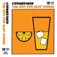 The Hot for May Sound — Cornershop