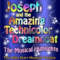 Joseph and the Amazing Technicolor Dreamcoat — The Allen Starr Musical Theatre