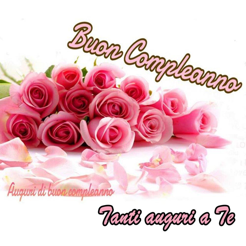 Открытки на итальянском с днем рождения женщине