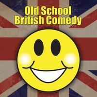 Old School British Comedy — сборник
