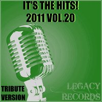 It's the Hits 2011, Vol. 20 — New Tribute Kings
