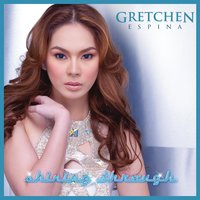 Shining Through — Gretchen Espina