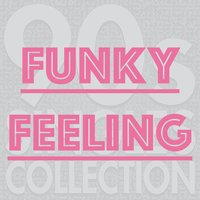 Funky Feeling — 90s Singles Collection, Eurozone