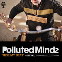 Ride My Beat — Polluted Mindz