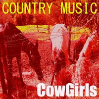 Country Music — Cowgirls