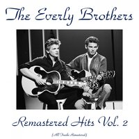 Remastered Hits, Vol. 2 — The Everly Brothers