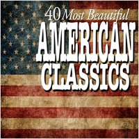 40 Most Beautiful American Classics — Grenadier Guards Band