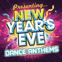 Presenting...New Year's Eve Dance Anthems — сборник