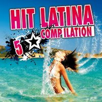 Hit Latina Compilation, Vol. 5 — сборник