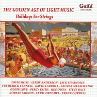 The Golden Age of Light Music: Holidays for Strings — сборник