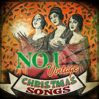 No. 1 Vintage Christmas Songs — сборник