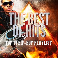 Top 10 Hip-Hop Playlist — Top 40 Hip-Hop Hits