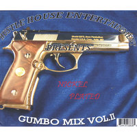 Gumbo Mix Vol. II Nickel Plated — Hustle House Entertainment