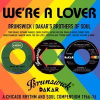 We're a Lover - Brunswick / Dakar's Brothers of Soul — сборник