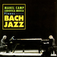Bach Jazz — Ludovica Mosca, Manel Camp