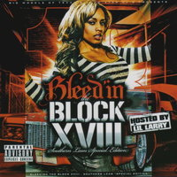 Bleed'in the Block XVIII - Southern Lean Special Edition — сборник