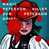 Gilles Peterson - Magic Peterson Sunshine — сборник