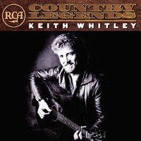RCA Country Legends — Keith Whitley