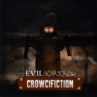 Crowcifiction — Evil Scarecrow