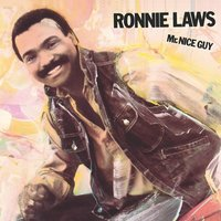 Mr. Nice Guy — Ronnie Laws