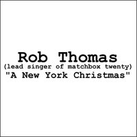 A New York Christmas — Rob Thomas