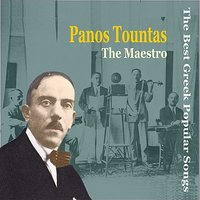Panos (Panayiotis) Tountas - The Maestro / Recordings 1928-1940 / The Best Greek Popular Songs — сборник