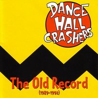 The Old Record — Dance Hall Crashers