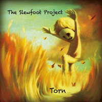 Torn — The Slewfoot Project