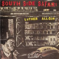 Southside Safari — Luther Allison