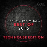 Best of 2015 - Tech House Edition — сборник