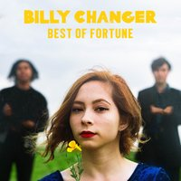 Best of Fortune — Billy Changer