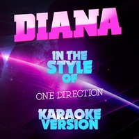 Diana (In the Style of One Direction) - Single — Ameritz Karaoke Entertainment