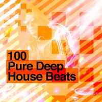 100 Pure Deep House Beats — progressive house, Deep House Music, Deep House Music|Progressive House