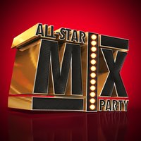 All-Star Mix Party — Party Time DJs, Party Mix All-Stars, Kids Party Music Players, Kids Party Music Players|Party Mix All-Stars|Party Time DJs