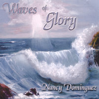 Waves of Glory — Nancy Dominguez